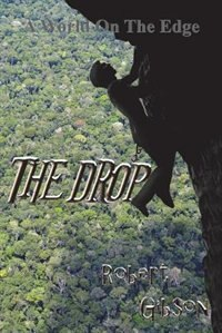 The Drop: Kroth 2 by Robert Gibson