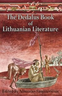The Dedalus Book of Lithuanian Literature by Almantas Samalavicius