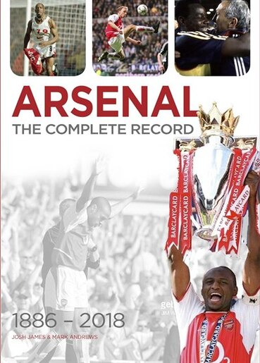 Arsenal: The Complete Record by Josh James