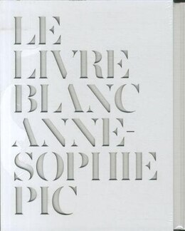 Book Le Livre Blanc by Anne-sophie Pic