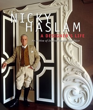 DESIGNERS LIFE by Nicky Haslam