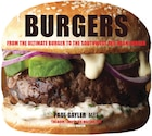Burgers: From The Ultimate Burger To The Southwest Red-bean Burger