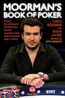 Moorman's Book Of Poker: Improve Your Poker Game With Moorman1, The Most Successful Online Poker…
