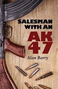 Salesman with an AK47