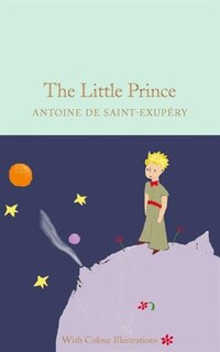 The Little Prince: Full-colour Illustrated Edition
