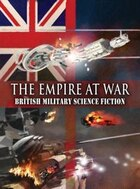 The Empire at War: British Military Science Fiction