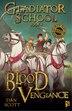 Blood Vengeance: Book 4 by Dan Scott