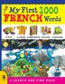 My First 1000 French Words by Susan Martineau