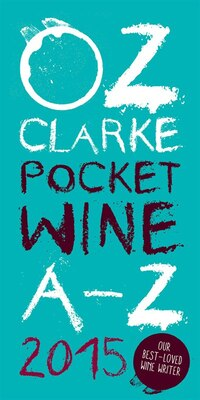 Book Oz Clarke's Pocket Wine A-z 2015 by Oz Clarke