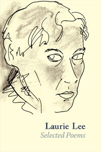 Laurie Lee: Selected Poems