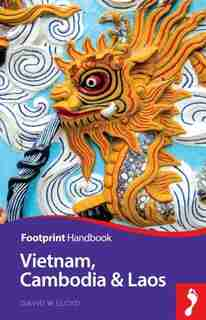 Vietnam, Cambodia & Laos Handbook by Andrew Spooner