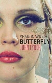 Sharon Wright: Butterfly by Lynch John