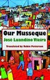 Our Musseque by Jose Luandino Vieira