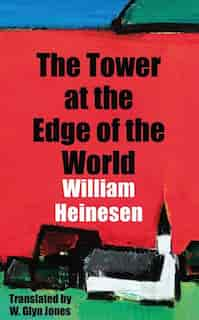 The Tower at the Edge of the World by William Heinesen