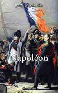 Napoleon by Jacques Bainville