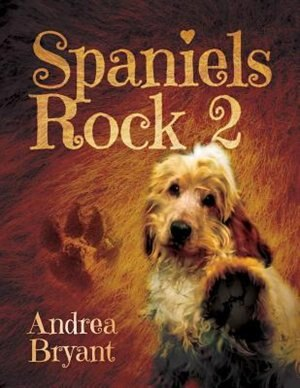 Spaniels Rock 2 by Andrea Bryant
