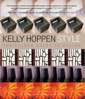 Kelly Hoppen Style: The Golden Rules Of Design by Kelly Hoppen