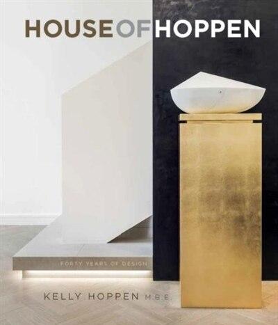 House Of Hoppen: A Retrospective by Kelly Hoppen