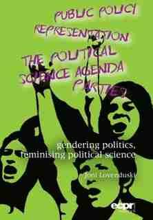 Gendering Politics, Feminising Political Science by Joni Lovenduski