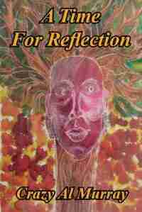 A Time for Reflection by Crazy Al Murray