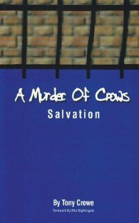 A Murder of Crows: Salvation by Tony Crowe