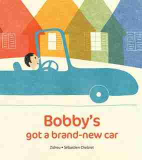 Bobby's Got A Brand-new Car by Zidrou