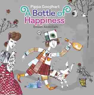 A Bottle Of Happiness by Pippa Goodhart