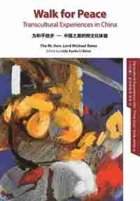 Walk for Peace EN b&w: transcultural experiences in China by Michael Bates