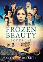 Frozen Beauty: Books 1-3