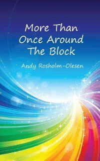 More Than Once Round The Block by Andy Rosholm-Olesen