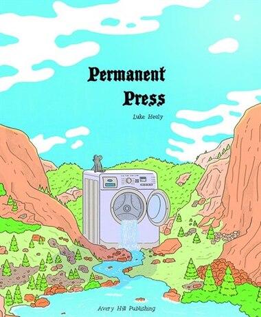 Permanent Press by Luke Healy