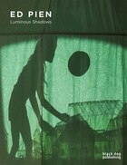 Ed Pien: Luminous Shadows