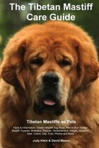 The Tibetan Mastiff Care Guide. Tibetan Mastiff as Pets Facts & Information: Tibetan Mastiff Dog…