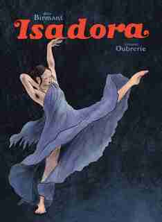 Isadora by Julie Birmant