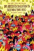 101 Artists To Listen To Before You Die by Ricardo Cavolo