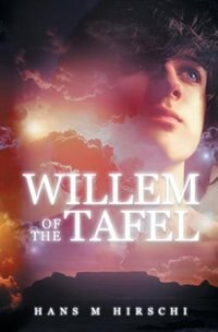 Willem of the Tafel by Hans M Hirschi