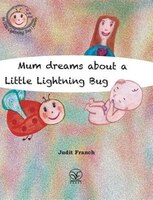 Mum dreams about a Little Lightning Bug