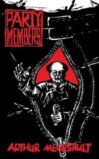 Party Members by Arthur Meursault