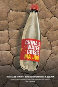 China's Water Crisis by Jun Ma