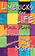 Limericks for Life by Paul Rand