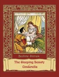 Bedtime Stories - The Sleeping Beauty & Cinderella