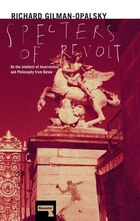 Specters Of Revolt: On The Intellect Of Insurrection And Philosophy From Below