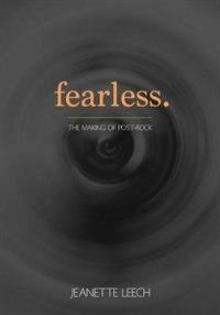 Fearless: Post-rock 1987-2001 by Jeanette Leech