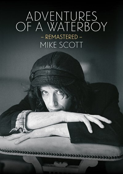 Adventures Of A Waterboy (remastered) by Mike Scott