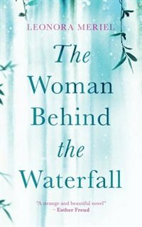 The Woman Behind The Waterfall