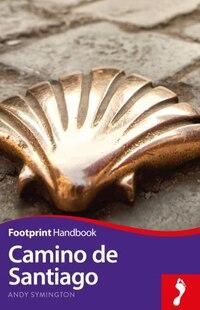 Camino De Santiago Footprint Handbook