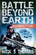 Battle Beyond Earth: Insurrection by Nick. S Thomas