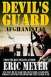 Devil's Guard Afghanistan by Eric Meyer