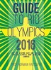 Guide to Arrive, Survive and Thrive in Rio de Janeiro: Tips for Staying Safe and Healthy for Olympics, New Year and Carnival by Norman Ratcliffe
