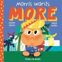 Morris Wants More . . . For Christmas